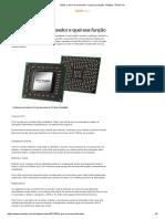 Saiba o Que é Processador e Qual Sua Função _ Artigos _ TechTudo