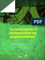 La cuestión agrariay el agronegocio desde una perspectiva histórica