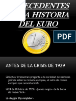 Antecedentes de La Historia Del Euro