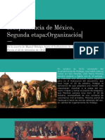 Independencia de México, Segunda etapa_Organización.
