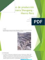 Proceso productivo de shougang Perú