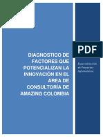 DIAGNOSTICO DE FACTORES QUE POTENCIALIZAN LA INNOVACIÓN EN EL ÁREA DE CONSULTORÍA DE AMAZING COLOMBIA.docx