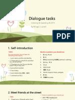 Tasks of Dialogue