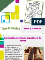 Estudio 3 Jesus y La Familia