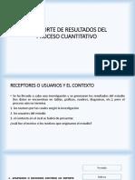 EL REPORTE DE RESULTADOS DEL PROCESO CUANTITATIVO.pptx