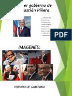 Primer gobierno de Sebastián Piñera.pptx