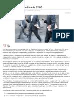 Evite riscos com a política de BYOD - Diego Macêdo - Analista de TI
