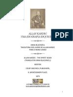 Allan Kardec - Uma Biografia Esquecida - Anna Blackwell (Biografia rara de Allan Kardec publicada entre os anos de 1869 - 1870).pdf