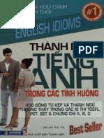 Thành Ngữ Tiếng Anh Trong Các Tình Huống (400 Động Từ Kép Và Thành Ngữ Thường Thấy Kỳ Thi TOEFL,Pet,Set)
