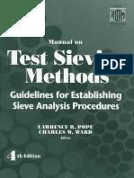 Lawrence C. Pope, Charles W. Ward - Manual on Test Sieving Methods (Astm Manual Series)-Astm Intl (1998).pdf