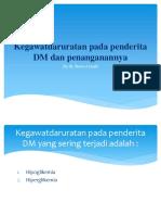 Jan 2019 - Kegawatdaruratan Pada Penderita DM Dan Penanganannya