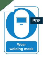 Signs Mustdo Welding Mask