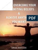 How to Overcome Your Self Limiting Beliefs and Achieve Anything You Want Make Profits Eas