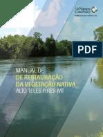 MANUAL DE DE RESTAURAÇÃO DA VEGETAÇÃO NATIVA ALTO TELES PIRES-MT.pdf