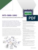 Mts 5800 100g Solucion Integral Portatil Para Pruebas de Fibra y Redes Es Resumenes de Productos y