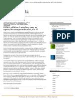 Déficit Público é Um Risco Para as Operações Compromissadas, Diz IFI _ Valor Econômico