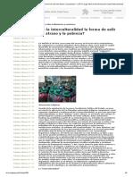¿Es La Interculturalidad La Forma de Salir Del Atraso y La Pobreza?