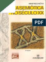 NOTH_Semiotica No Seculo XX_CAP 1, 2 E 6