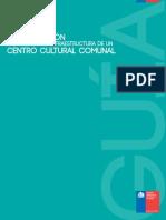 Guia Introduccion a la Gestion e Infr. de un Centro Cultural Comunal.pdf