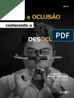 eBook - DOMINE A OCLUSÃO conhecendo a DESOCLUSÃO 1ed.pdf