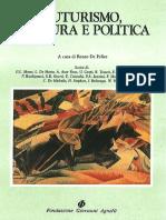 De Felice, Renzo. - Futurismo, Cultura e Politica [1988]