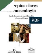 Desvallees, Andre; Mairesse, Francois. - Conceptos Clave de Museologia [2009]