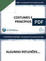 Costumes e Principios