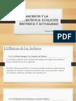 Los Archivos y La Archivísticaz