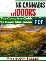 Growing Cannabis Indoors - Anthony Teller