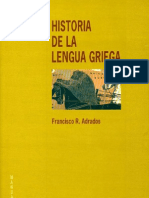 Rodríguez Adrados, Francisco - Historia de la lengua griega Ed  Gredos (1999)
