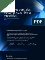 Fracciones Parciales Factores Cuadráticos Repetidos