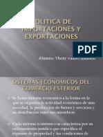 POLÍTICA DE IMPORTACIONES Y EXPORTACIONES