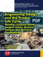 -General Engineering and K-12 Engineering Education Collection- Estell, John K._ Reid, Kenneth J - Engineering Design and the Product Life Cycle _ Relating Customer Needs, Societal Values, Business Acumen, And Tech