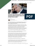 Amnesty International Denies Julian Assange Political Refugee Status and Betrays Human Rights