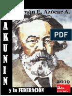 Azócar a., Ramón E. Bakunin y La Federación. Free-eBooks. 2ª Edición. 2019