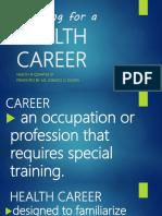 planningforahealthcareer-180504055722.pdf