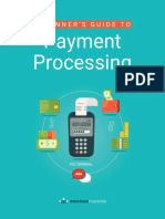 The Beginner s Guide to Payment Processing