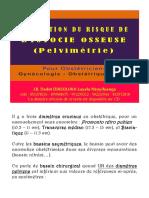 Pelvimétrie - Évaluation Du Risque de l'Accouchement (Dystocie Osseuse)