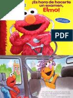 Es Hora de Hacer Un Examen, Elmo (Barrio Sésamo