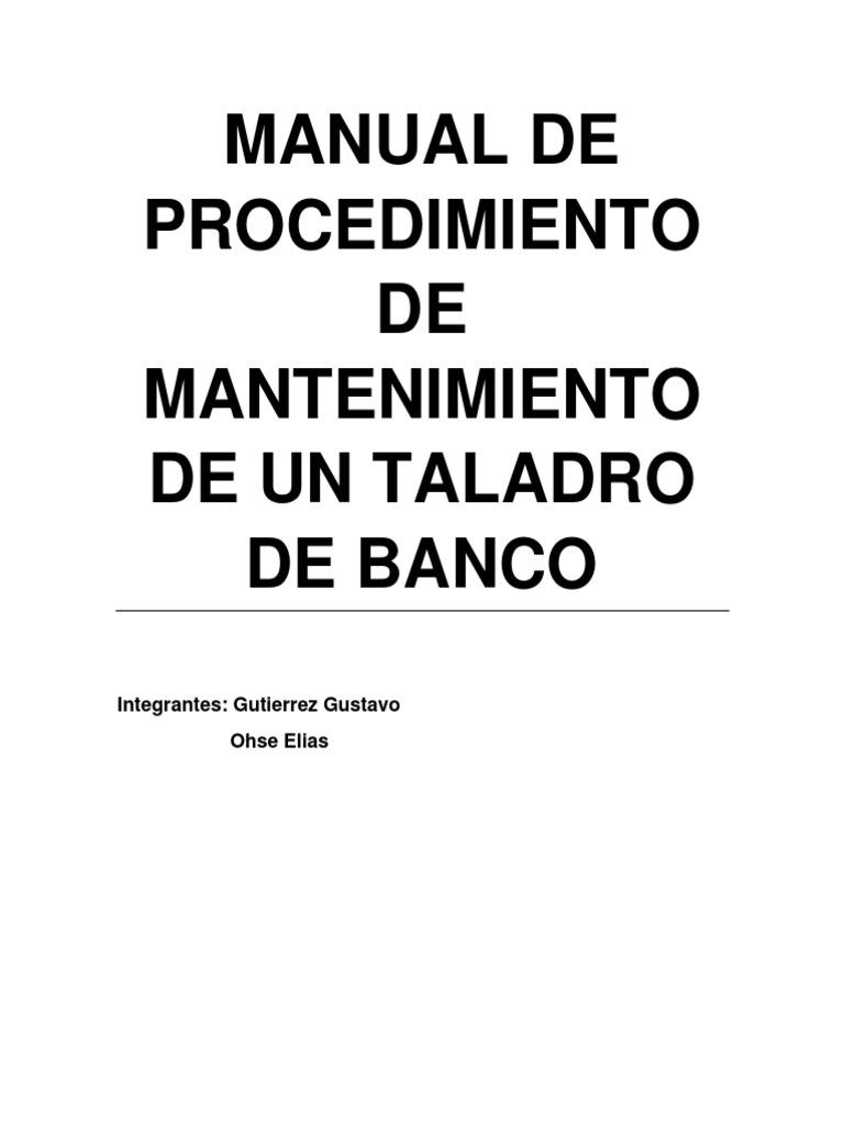 Manual de Procedimiento de Mantenimiento de Un Taladro de