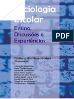 BODART, Cristiano das Neves (org.). Sociologia Escolar