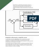Un controlador o regulador PID es un dispositivo que permite controlar un sistema en lazo cerrado para que alcance el estado de salida deseado.docx