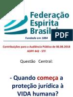 ADPF 442 - STF - Audiência Pública de 06.08.18