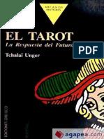 (Tchalai Unger) - El Tarot (Respuesta Del Futuro)
