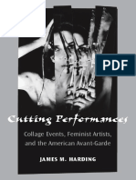 [Theater_ Theory_Text_Performance] James M. Harding - Cutting Performances_ Collage Events, Feminist Artists, and the American Avant-Garde (2010, University of Michigan Press).pdf