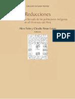 Reducciones La Concentración Forzada de Las Poblaciones Indígenas en El Virreinato Del Perú