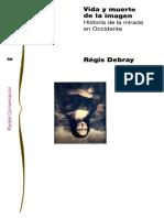 DEBRAY, Régis. Vida y muerte de la imagen