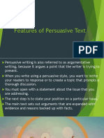 Features of Persuasive Text