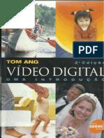 Vídeo Digital, Uma Introdução - Tom Ang