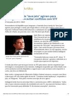ConJur - Procuradores Agiram Para Proteger Moro e Evitar Conflitos Com STF